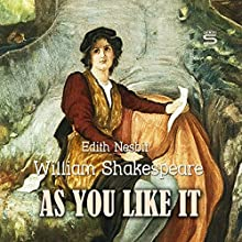 As You Like It Audiobook by William Shakespeare, Edith Nesbit Narrated by Josh Verbae
