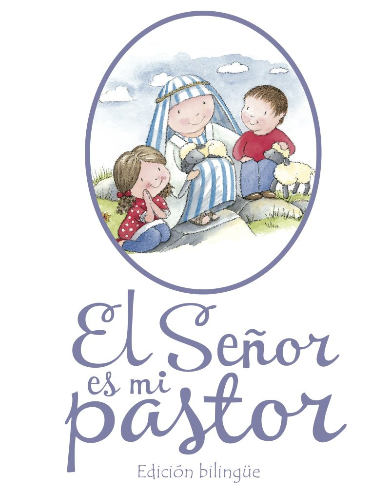Read Online El Senor es mi Pastor (Bilingual Edition) (Spanish Edition) PDF