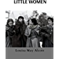 Little Women (Illustrated) (A Classic Novel Of Louisa May Alcott) (English Edition)