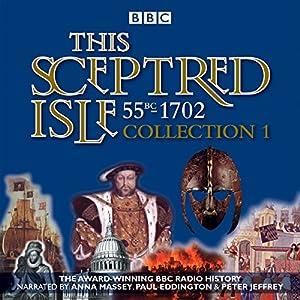 This Sceptred Isle: Collection 1 Radio/TV Program