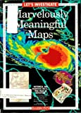 img - for Let's Investigate Marvelously Meaningful Maps book / textbook / text book