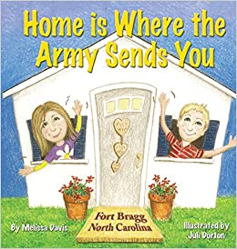 Home is Where the Army Sends You: Fort Bragg, North Carolina