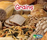 Grains, Nancy Dickmann, 1432939874