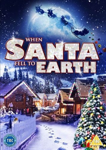 When Santa Fell to Earth (Alexander Schwarz)