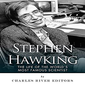 Stephen Hawking: The Life of the World's Most Famous Scientist Audiobook