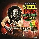 Steel Drum Rub-A-Dub: Bob Marley Tribute