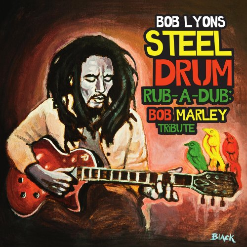 Steel Drum Rub-a-Dub: Bob Marley Tribute