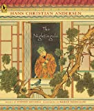 The Nightingale, Hans Christian Andersen, 0763624063