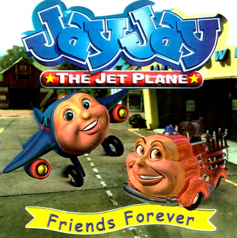 Friends Forever (Jay Jay the Jet Plane (Nelson Board Books))