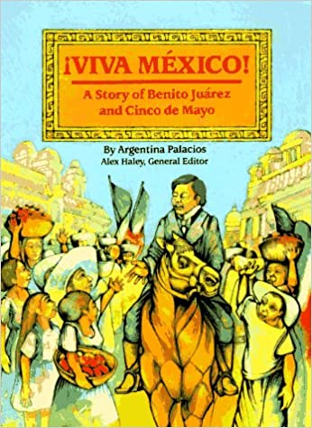 Steck-Vaughn Stories of America: Student Reader Viva Mexico , Story Book