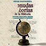Menudas historias de la historia [Wicked History Stories]: Anécdotas, despropósitos, algaradas y mamarrachadas de la humanidad | Nieves Concostrina