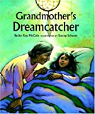 Grandmother's Dreamcatcher, Becky Ray McCain, 080753031X
