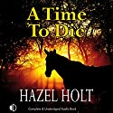 A Time to Die Audiobook by Hazel Holt Narrated by Patricia Gallimore