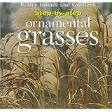 Step-By-Step Ornamental Grasses