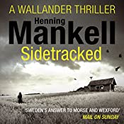 Sidetracked: An Inspector Wallander Mystery | Henning Mankell