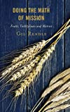 Doing the Math of Mission : Fruits, Faithfulness and Metrics, Rendle, Gil, 1566997224
