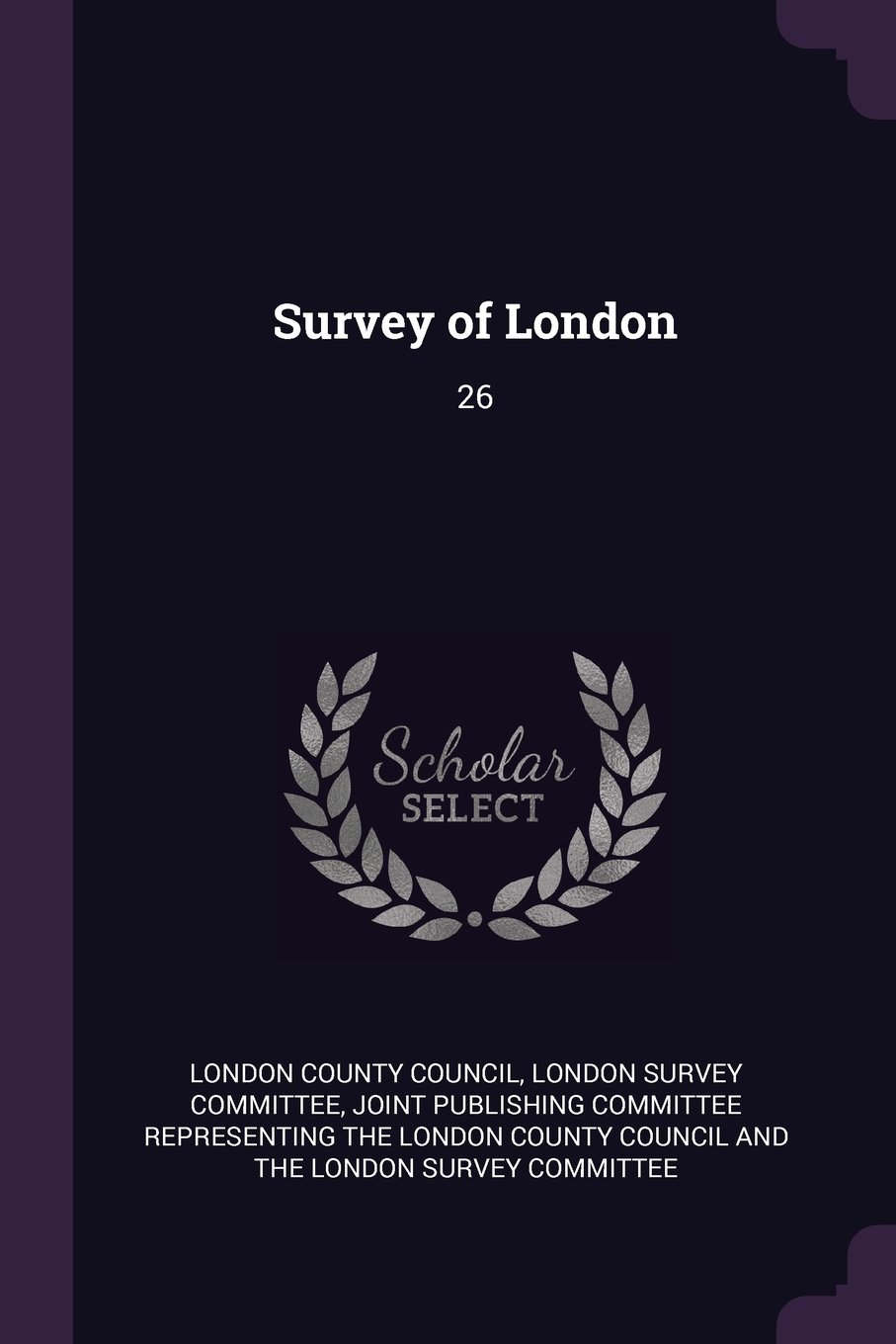 Survey of London: 26 pdf epub