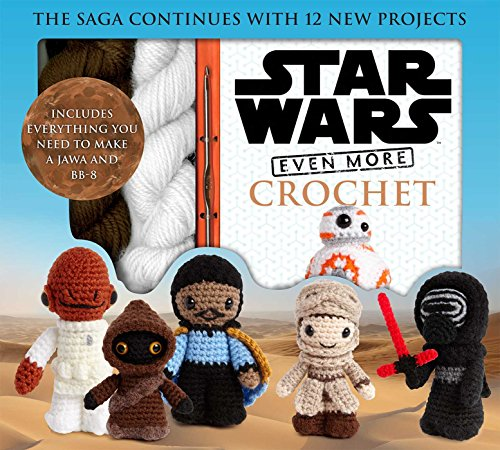 Star Wars Even More Crochet (Crochet