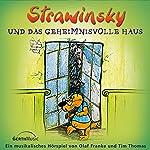 Strawinsky und das geheimnisvolle Haus (Strawinsky 3) | Olaf Franke,Tim Thomas