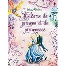 Histoires illustrées de princes et princesses