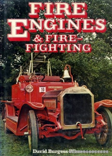 Fire engines and fire-fighting