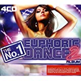The No. 1 Euphoric Dance Album 2
