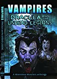 img - for Vampires: Dracula And The Undead Legions (A Moonstone Monster Anthology) book / textbook / text book