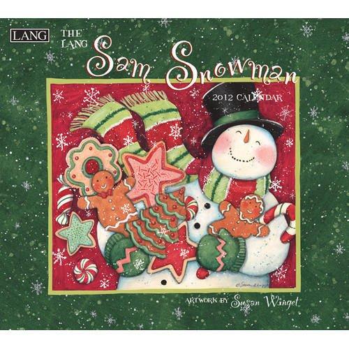 (Sam Snowman by Susan Winget Wall Calendar 2012)
