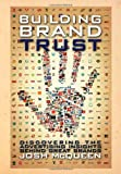 Building Brand Trust, Josh McQueen, 1477105018