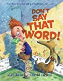 Don't Say That Word!
