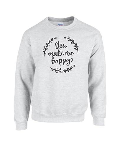 womens sweatshirt sweatshirt you make me happy quote mothers