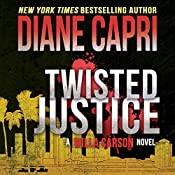 Twisted Justice: Justice, Book 2 | Diane Capri