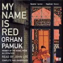 My Name Is Red Audiobook by Orhan Pamuk Narrated by John Lee