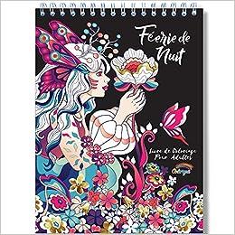 Coloriage Adulte Spirale.Coloriage Adulte Feerique De Nuit Anti Stress Le Premier Livre De