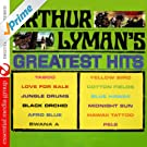 Arthur Lyman's Greatest Hits (Digitally Remastered)