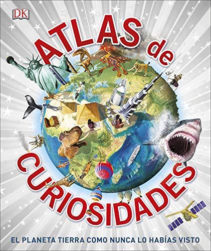 Atlas de curiosidades: El planeta tierra como nunca lo habías ...