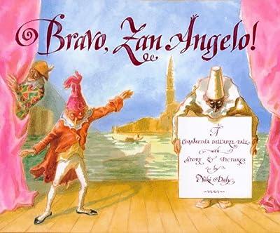 Bravo, Zan Angelo: A Commedia dell'Arte Tale