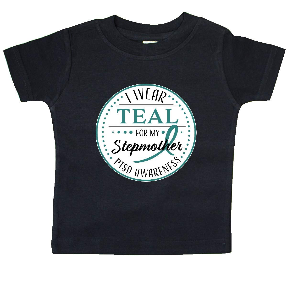 inktastic I Wear Teal for My Stepmother PTSD Awareness Baby T-Shirt