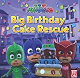 Big Birthday Cake Rescue: A PJ Masks picture book