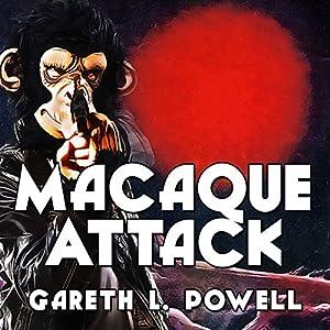 Macaque Attack Audiobook
