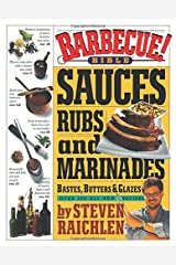 Barbecue Bible Sauces: Rubs Paperback