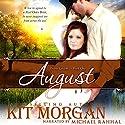 August: Prairie Grooms, Book 1 Hörbuch von Kit Morgan Gesprochen von: Michael Rahhal