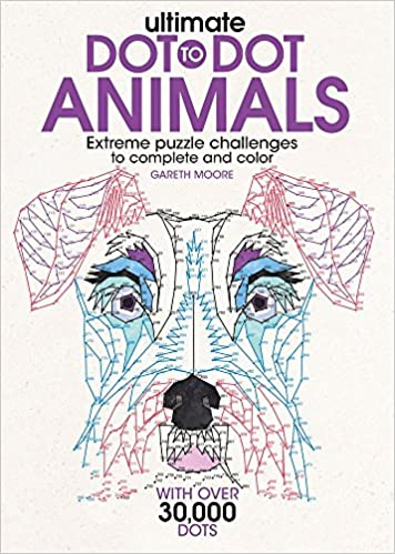 Amazon Ultimate Dot To Animals Extreme Puzzle Challenges Complete And Color 9781438010076 Gareth Moore Books