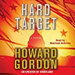 Hard Target: A Novel | Howard Gordon