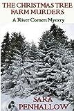 The Christmas Tree Farm Murders, Sara Penhallow, 1482583046