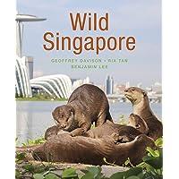 Wild Singapore (2nd edition)