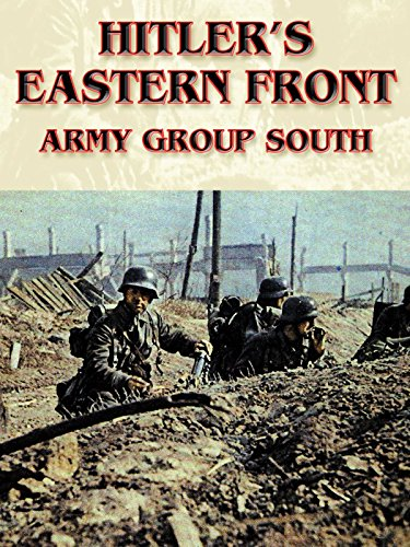 - Hitler's Eastern Front: Army Group South