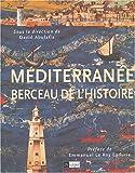 """Afficher """"Méditerranée, berceau de l'histoire"""""""