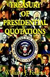 Treasury of Presidential Quotations, , 0965355799