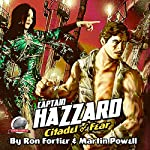 Captain Hazzard: Citadel of Fear | Martin Powell,Ron Fortier
